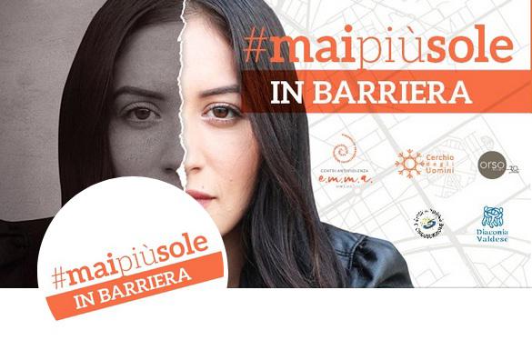 #maipiusole in Barriera perchè la violenza è reato